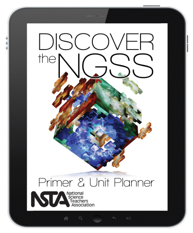 Discover the NGSS: Primer and Unit Planner cover (Graphic: Business Wire)