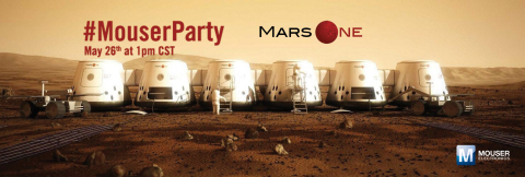 Join Mars One CEO, Bas Lansdorp and Mouser Electronics for an exclusive Twitter party discussing the colonization of Mars from 1-2 pm (CST) on Tuesday, May 26. #MouserParty. The exciting social media event is part of Mouser's Empowering Innovation Together program. To learn more, visit www.mouser.com/empowering-innovation. (Graphic: Business Wire)