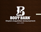 Boot Barn: Sheplers Acquisition Announcement