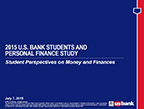 U.S. Bank offers insights on college students' knowledge of and concerns about personal finance in 2015 Students and Personal Finance report.