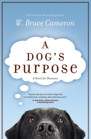 """A Dog's Purpose"" by W. Bruce Cameron. (Photo: Business Wire)"