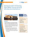 Tampa General Hospital understood the importance of payer-provider collaboration in ICD-10 readiness — particularly when it came to testing. They turned to its long-time revenue cycle management partner, RelayHealth® Financial, for end-to-end ICD-10 testing. In addition to validating its ability to submit ICD-10 claims, the testing with RelayHealth helped TGH identify an issue with an erroneous claim edit, occurring at the payer's gateway, that resulted in a single test claim being rejected.