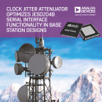Analog Devices Clock Jitter Attenuator Optimizes JESD204B Serial Interface Functionality in Base Station Designs (Graphic: Business Wire)