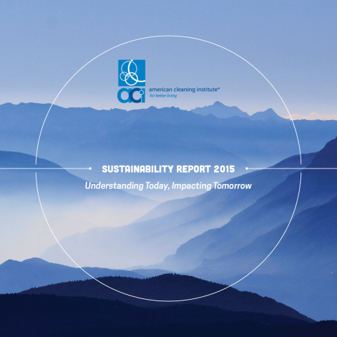 ACI's 2015 Sustainability Report is the third public report for the cleaning products industry. (Graphic: Business Wire)