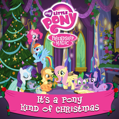 My Little Pony Friendship is Magic holiday album, A Pony Kind of Christmas. (Graphic: Business Wire)