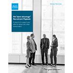 The RIA Talent Advantage(TM) Recruitment Playbook, a Comprehensive hiring resource tool for advisors.