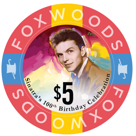 Foxwoods Resort Casino debuts limited edition $5, $25 and $100 Frank Sinatra commemorative gaming ch ...