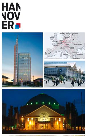 Hannover überzeugt - im Herzen Europas - mit dem größtem Messegel&aumlnde der Welt und seinen vielseitig ...