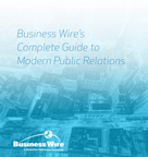 Business Wire's Complete Guide to Modern Public Relations (Document: Business Wire)