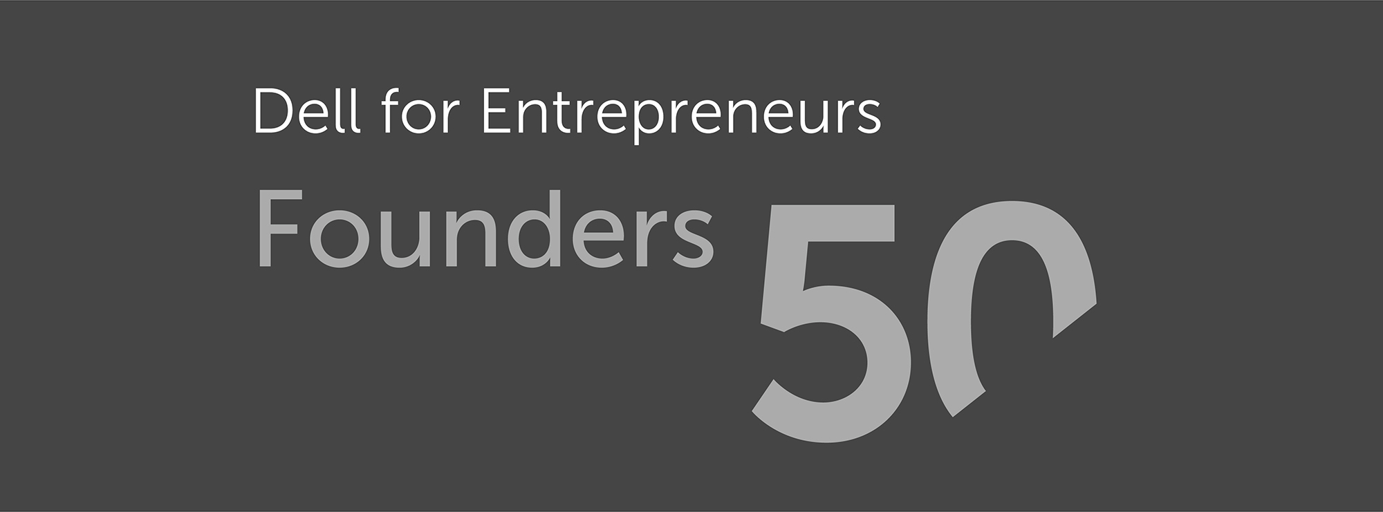 Dell Founders 50 Spotlights Startups Using Innovative Solutions to