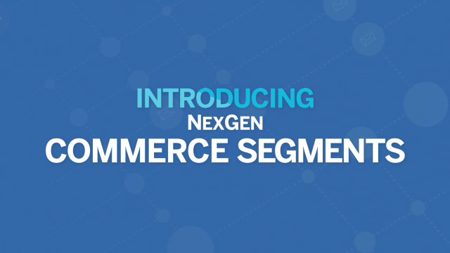 NexGen Commerce Segments - BlueHornet reimagines segmentation in a powerfully intuitive tool built for the way marketers work and think