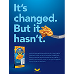 "Kraft Macaroni and Cheese ""It's Changed. But it Hasn't."" Print Ad"