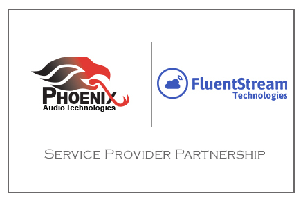 Phoenix Audio Technologies announces partnership with service provider, FluentStream Technologies. (Graphic: Business Wire)