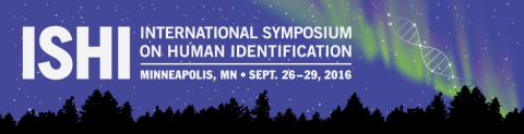 The 27th International Symposium on Human Identification (ISHI), September 26-29, 2016, in Minneapol ...