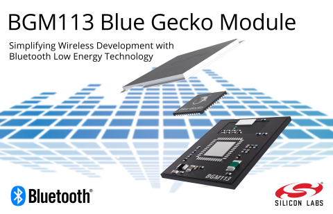 Silicon Labs BGM113 Blue Gecko module simplifies wireless development with Bluetooth low-energy tech ...