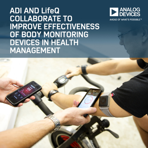 Analog Devices and LifeQ Collaborate to Improve Effectiveness of Body Monitoring Devices in Health Management (Photo: Business Wire)