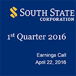 South State Corporation 1st Quarter 2016