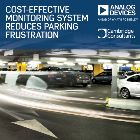 Analog Devices and Cambridge Consultants Collaborate on Cost-Effective Monitoring System to Reduce Parking Frustrations (Graphic: Business Wire).