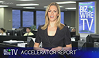Watch BizWireTV's Accelerator Report from Business Wire