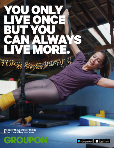 National campaign emphasizes living in the moment through Groupon (Graphic: Business Wire)