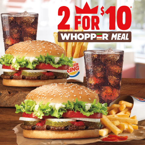 Two WHOPPER® Meals Made with 100% Beef for Just Ten ...
