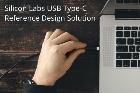 Silicon Labs USB Type-C Reference Design Simplifies USB Connectivity Development (Photo: Business Wi ...
