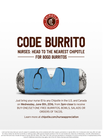 In celebration of nurses, all nurses who show a valid ID at any Chipotle Mexican Grill restaurant on ...