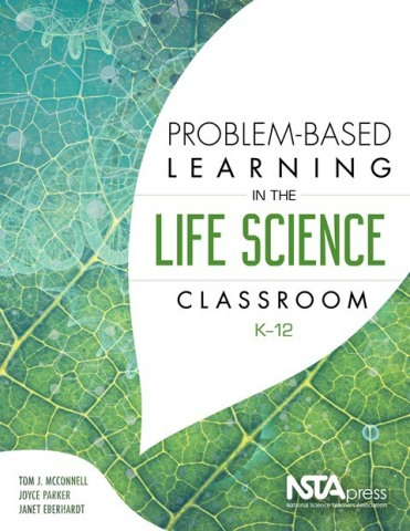 Problem-Based Learning in the Life Science Classroom, K-12 book cover (Photo: Business Wire)