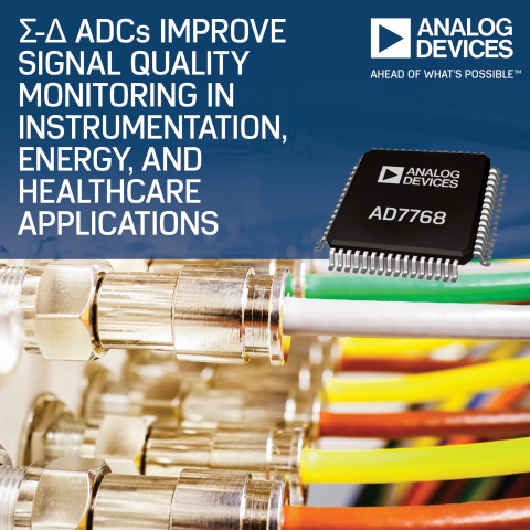 Sigma-Delta A/D Converters Improve Signal Quality Monitoring in Instrumentation, Energy and Healthcare Applications (Photo: Business Wire)