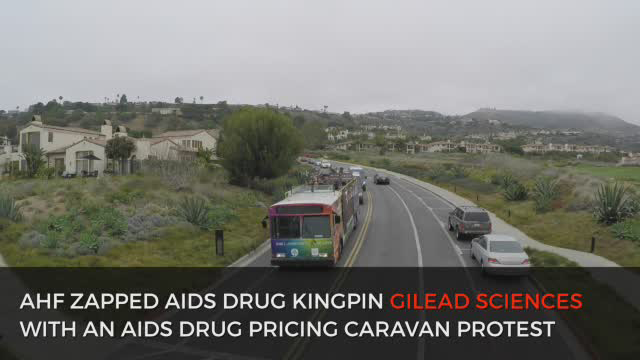 "As part of its ""Gilead Greed Kills!"" advocacy campaign, AHF spearheaded a rolling protest caravan featuring a hearse, a double-deck bus and 40+ cars with ""Gilead Greed Kills!"" banners and placards targeting Gilead executives and investors at the Goldman Sachs Healthcare Conference in Rancho Palos Verdes, CA June 8, 2016.  The protest included a plane flying back and forth overhead for several hours towing a ""Gilead's Greed Kills!"" banner."