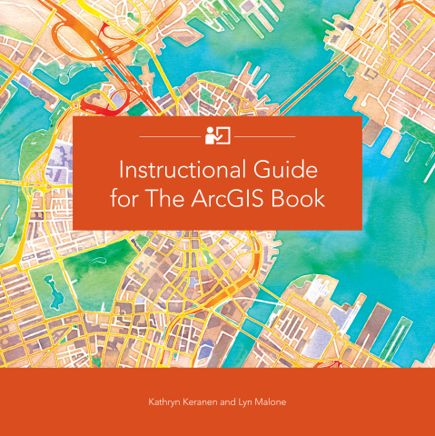 Learning how to use geographic information system (GIS) technology just got a lot more fun, interactive, and engaging with Instructional Guide for The ArcGIS Book, published today by Esri. (Graphic: Business Wire)
