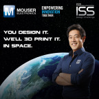 Global distributor Mouser Electronics and engineer spokesperson Grant Imahara are teaming up for the International Space Station (I.S.S.) Design Challenge, part of Mouser's Empowering Innovation Together program. This new challenge is a call to create a project that helps I.S.S. astronauts, with the winning design 3D-printed aboard the I.S.S. To learn more, visit www.mouser.com/empowering-innovation. (Graphic: Business Wire)