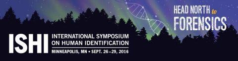 2016 International Symposium on Human Identification (ISHI) September 26 - September 29 in Minneapol ...