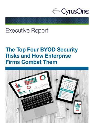 """Cover image of the CyrusOne executive report, """"The Top Four BYOD Security Risks and How Enterprise Firms Combat Them."""" (Graphic: Business Wire)"""