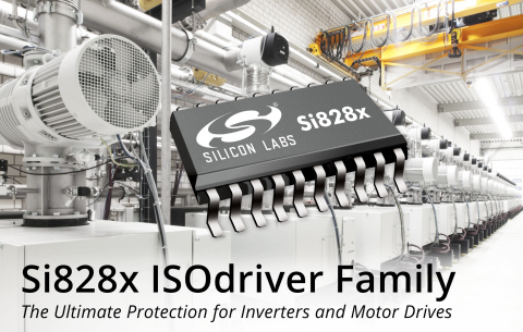 Silicon Labs Si828x ISOdriver family offers ultimate protection for inverters and motor drives. (Pho ...