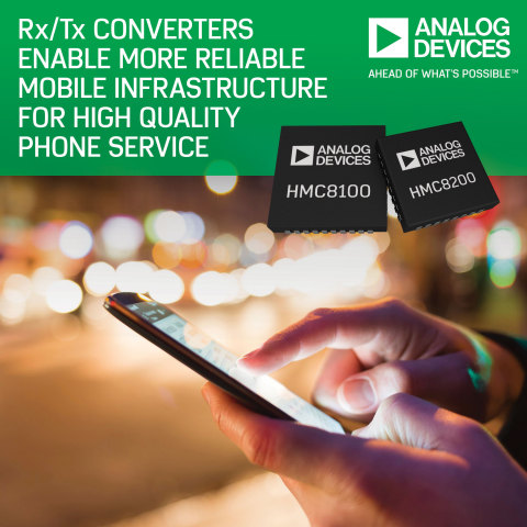 Analog Devices' Rx/Tx Converters Enable More Reliable Mobile Infrastructure for High-Quality Phone S ...