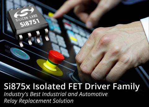 Silicon Labs' Si875x isolated FET drivers provide best-in-class solution for industrial and automoti ...