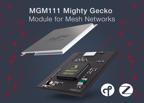 Silicon Labs' MGM111 mesh networking module simplifies Thread and ZigBee connectivity (Graphic: Busi ...