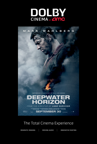 """""""Deepwater Horizon"""" opens in Dolby Cinema at AMC on September 30, 2016 (Graphic: Business Wire)"""