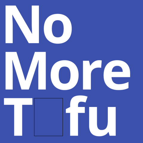 No More Tofu (Photo: Business Wire)