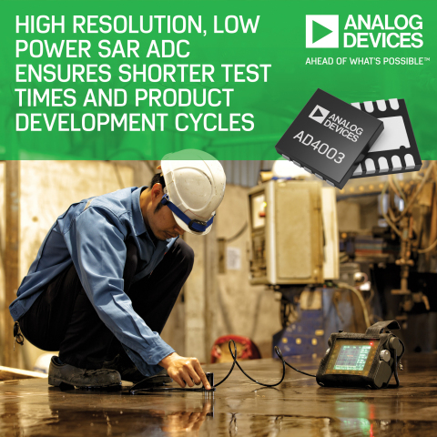 Analog Devices' High-Resolution, Low-Power SAR ADC Ensures Shorter Test Times and Product Developmen ...