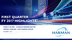 HARMAN 1QFY17 Earnings Results Supporting Slide Deck