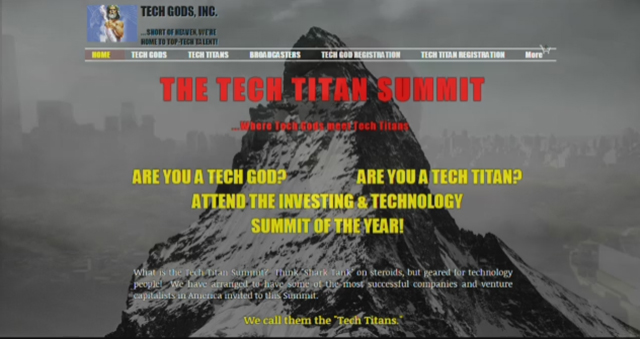 """Tech Titan Summit Announces Tech God Face Off. The Tech Titan Summit is where """"Shark Tank"""" meets """"American Idol.""""  Technologists face off against each other on the Tech God Stage competing to be crowned, """"Tech God Champion,"""" in front of a live audience of investors and hiring companies."""