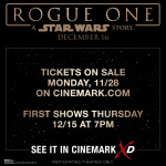 Tickets for Rogue One: A Star Wars Story are on sale Monday, 11/28 at 12:01 AM EST. See it in Cinemark XD! Get tickets on cinemark.com (Graphic: Business Wire)