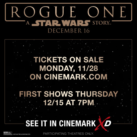 Tickets for Rogue One: A Star Wars Story are on sale Monday, 11/28 at 12:01 AM EST. See it in Cinema ...