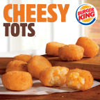 BURGER KING® RESTAURANTS BRING BACK CHEESY TOTS™ BY POPULAR DEMAND