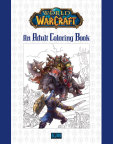 The World of Warcraft Adult Coloring Book is an epic volume of more than 80 pieces of concept art, sketches, and more, featuring characters and scenes from beloved locales across Azeroth. (Photo: Business Wire)