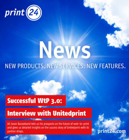 print24.com: Successful WtP Means Constantly Inspiring Customers with New Products, Services and Fea ...