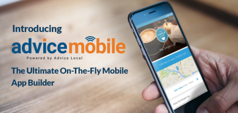 Advice Local announces the launch of Advice Mobile, a powerful new tool that allows businesses to create custom branded mobile apps in minutes that can immediately be submitted to both iOS App Store and Google Play. Request a demo at https://advicelocal.com/mobilebeta3/ (Photo: Business Wire)