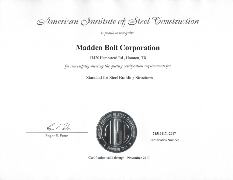 Madden Bolt's AISC Certificate (Photo: Business Wire).
